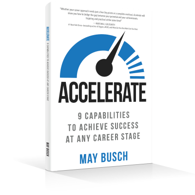ACCELERATE: 9 Capabilities to Achieve Success at Any Career Stage
